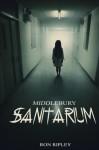 Middlebury Sanitarium (Moving In) (Volume 3) - Ron Ripley