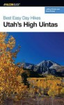 Best Easy Day Hikes Utah's High Uintas - Brad Probst, Jeffrey Probst