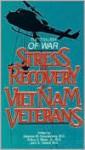 The Trauma of War: Stress and Recovery in Vietnam Veterans - Stephen M. Sonnenberg, John A. Talbott, Arthur S. Blank