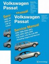 Volkswagen Passat (B5) Service Manual: 1. 8L turbo, 2. 8L V6, 4. 0L W8 including wagon And 4MOTION: 1998, 1999, 2000, 2001, 2002, 2003, 2004 2005 - Bentley Publishers