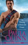 The Taming of Malcolm Grant (The MacGregors: Highland Heirs) - Paula Quinn