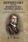 Repertory of the Homeopathic Materia Medica (Medium Reperetory Edn) - James Tyler Kent