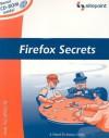 Firefox Secrets - Cheah Chu Yeow, Nigel McFarlane, Kevin Yank, Simon Mackie