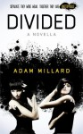 Divided - Adam Millard