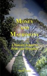 Money And Matrimony - Sheila Jones