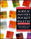 The Acrylic Painter's Pocket Palette - Ian Sidaway