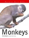 Nature Fact File: Monkeys - Tom Jackson