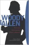 Rivincite-Senza piume-Effetti collaterali - Woody Allen