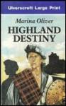 Highland Destiny - Marina Oliver