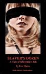 Slaver's Dozen- A Tale of Klitzman's Isle - Paul Blades