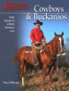 Cowboys & Buckaroos: Trade Secrets of a North American Icon - Tim O'Byrne, Kathy Swan