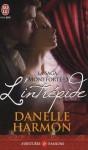 L'intrépide (La saga des Montforte, #3) - Danelle Harmon