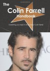 The Colin Farrell Handbook - Everything you need to know about Colin Farrell - Emily Smith