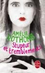 Stupeur et tremblements - Amélie Nothomb