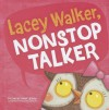 Lacey Walker, Nonstop Talker - Christianne C. Jones, Richard Watson