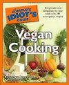 The Complete Idiot's Guide to Vegan Cooking - Beverly Lynn Bennett, Ray Sammartano