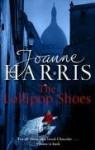 The Lollipop Shoes - Joanne Harris