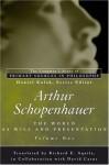 The World as Will and Presentation (Vol. 1) (Library of Primary Sources) - Arthur Schopenhauer, Daniel Kolak, Richard E. Aquila, David Carus