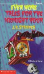 Even More Tales for the Midnight Hour - Judith Bauer Stamper