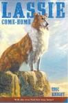Lassie Come-Home - Eric Knight