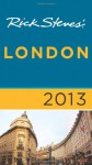 Rick Steves' London 2013 - Rick Steves, Gene Openshaw