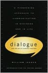 Dialogue: The Art Of Thinking Together - William Isaacs