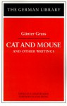 Cat and Mouse and Other Writings - Günter Grass