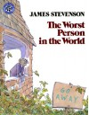 The Worst Person in the World - James Stevenson