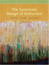 The Systematic Design of Instruction - Walter Dick, Lou Carey, James O. Carey