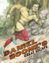 Daniel Boone's Great Escape - Michael P. Spradlin, Ard Hoyt