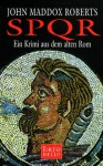 SPQR. Ein Krimi aus dem alten Rom (Taschenbuch) - John Maddox Roberts