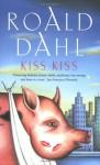 Kiss, Kiss - Roald Dahl