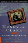 Henry and Clara - Thomas Mallon