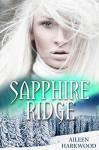 Sapphire Ridge (A Paranormal Christmas Romance) - Aileen Harkwood