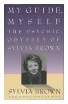 My Guide Myself - Sylvia Brown, Antoinette May