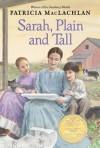 Sarah, Plain And Tall - Patricia MacLachlan