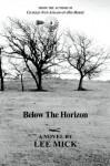 Below the Horizon - Lee Mick
