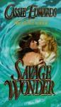Savage Wonder (Savage, #7) - Cassie Edwards