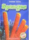 Sponges (Blastoff! Readers: Oceans Alive) - Colleen Sexton