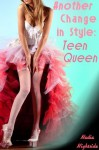 Another Change in Style: Teen Queen - Nadia Nightside