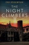 The Night Climbers - Ivo Stourton
