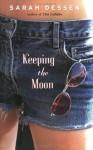 Keeping the Moon - Sarah Dessen, Stina Nielsen