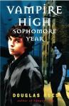 Vampire High: Sophomore Year - Douglas Rees