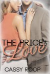 The Price of Love - Cassy Roop