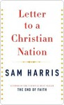 Letter to a Christian Nation Letter to a Christian Nation - Sam Harris