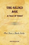 The Gilded Age - A Tale of Today - Mark Twain, Charles Dudley