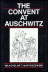 The Convent at Auschwitz - Władysław Bartoszewski