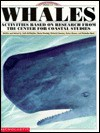 Whales: activities based on research from the Center for Coastal Studies - Kath Buffington, Deborah Kovacs, Maria Fleming