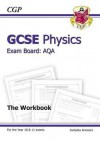 Physics: GCSE: Exam Board: AQA: The Workbook: Higher Level - Richard Parsons