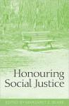 Honouring Social Justice - Margaret E. Beare